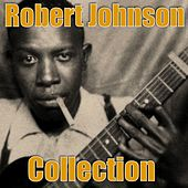 Robert Johnson Collection by ROBERT JOHNSON
