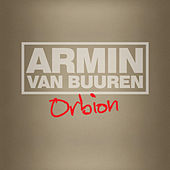 Play & Download Orbion by Armin Van Buuren | Napster