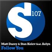Play & Download Follow You by Matt Darey | Napster