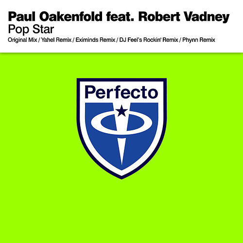 Play & Download Pop Star by Paul Oakenfold | Napster