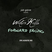 Forward Facing (Acoustic Mix) by Josh Gabriel