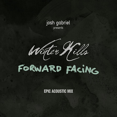 Play & Download Forward Facing (Acoustic Mix) by Josh Gabriel | Napster