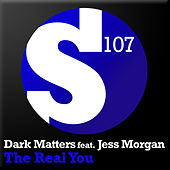 Play & Download The Real You by Dark Matters | Napster