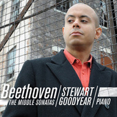Beethoven: The Middle Sonatas by Stewart Goodyear