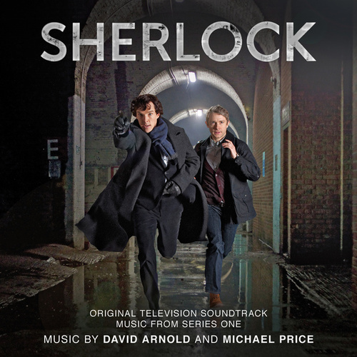 Sherlock (Soundtrack from the TV Series) by David Arnold