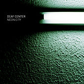 Play & Download Neon City by Deaf Center | Napster