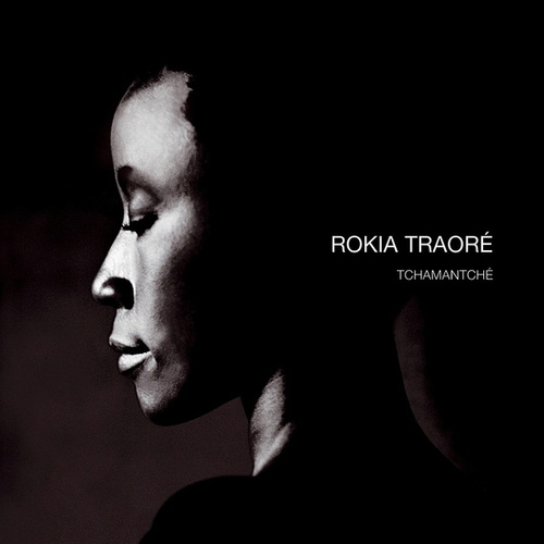 Play & Download Tchamantché by Rokia Traoré | Napster