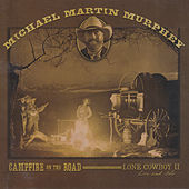 Play & Download Campfire on the Road by Michael Martin Murphey | Napster