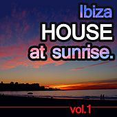 Ibiza House At Sunrise Vol.1 by Various Artists