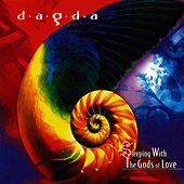 Play & Download Sleeping With the Gods of Love by Dagda | Napster