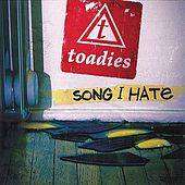 Play & Download Song I Hate (Radio Edit) by Toadies | Napster