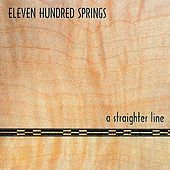 A Straighter Line by Eleven Hundred Springs