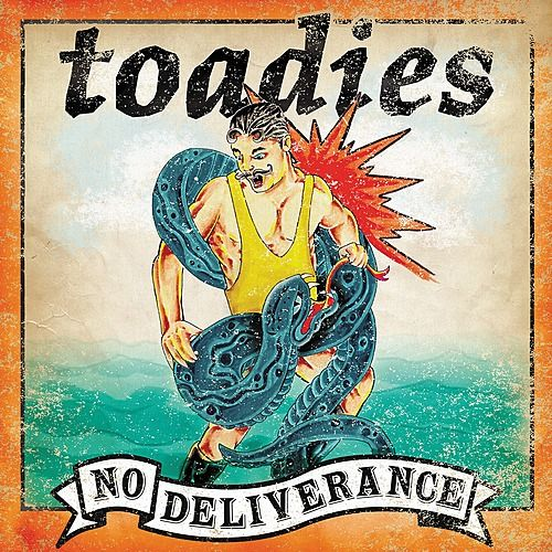 Play & Download No Deliverance by Toadies | Napster