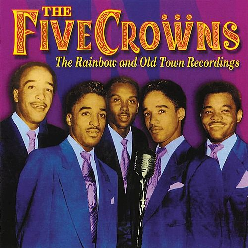 Play & Download The Rainbow and Old Town Recordings by The Five Crowns | Napster
