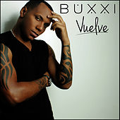 Play & Download Vuelve by Dj Buxxi | Napster
