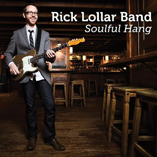 Play & Download Soulful Hang by Rick Lollar Band   Napster
