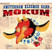 Play & Download Mokum by Amsterdam Klezmer Band | Napster