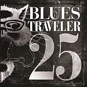 Play & Download 25 by Blues Traveler | Napster
