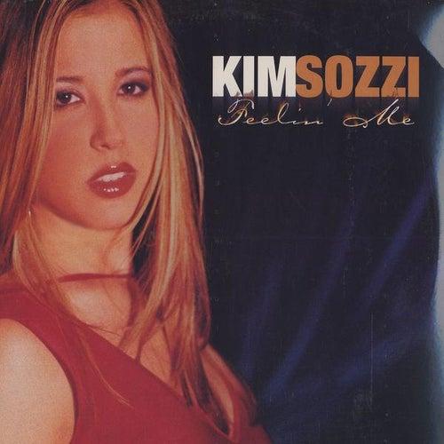 Play & Download Feelin' Me Remixes by Kim Sozzi | Napster