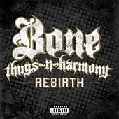 Rebirth by Bone Thugs-N-Harmony