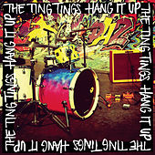 Hang It Up von The Ting Tings