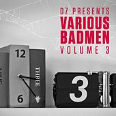 Dz Presents: Various Badmen III by Various Artists