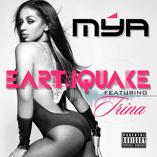Play & Download Earthquake by Mya | Napster