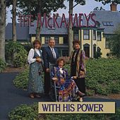 Play & Download With His Power by The McKameys | Napster