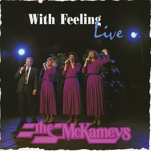 With Feeling Live by The McKameys