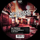 Become EP by Da Tweekaz