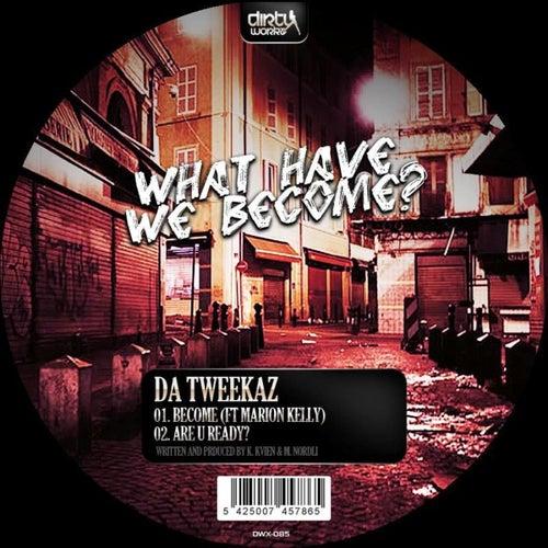 Become EP by Da Tweekaz