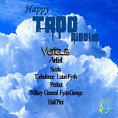 Play & Download Happy Trod Riddim by Various Artists | Napster