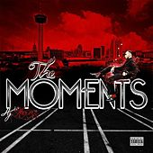The Moments by Aj Hernz