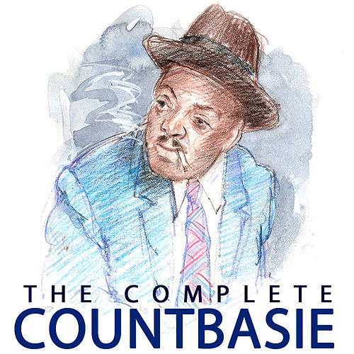 Play & Download The Complete Count Basie by Count Basie | Napster