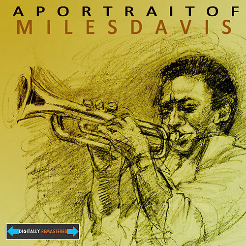 A Portrait of Miles Davis Remastered by Various Artists