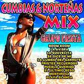 Cumbias & Norteñas Mix by Grupo Fiesta