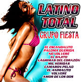 Play & Download Latino Total by Grupo Fiesta | Napster