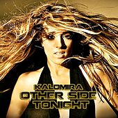 Play & Download Other Side Tonight - Single by Kalomira | Napster