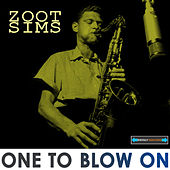 Play & Download One to Blow On Remastered by Zoot Sims | Napster