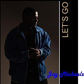 Play & Download Let's Go - Single by Jay Michaelz | Napster