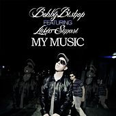 Play & Download My Music (feat. Lukus Simari) - Single by Bobby Bishop | Napster