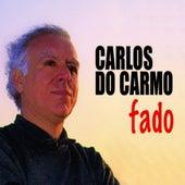 Play & Download Fado by Carlos do Carmo | Napster