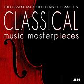 Play & Download 100 Essential Classical Music Pieces by Solo Piano Classics | Napster