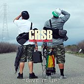 Play & Download Give It Up - Single by Crsb | Napster