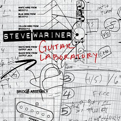 Play & Download Guitar Laboratory by Steve Wariner | Napster