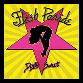 Play & Download Dirty Sweet by Flesh Parade | Napster