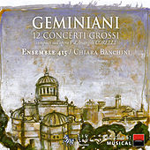 Play & Download Geminiani: 12 Concerti Grossi composti sull'opera V d'Arcangelo Corelli by Various Artists | Napster