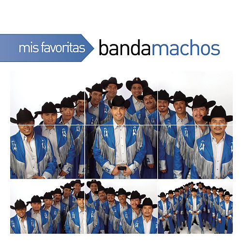 Play & Download Mis Favoritas by Banda Machos | Napster