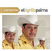 Play & Download Mis Favoritas by El Tigrillo Palma | Napster