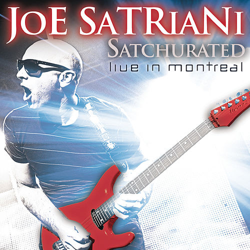 Play & Download Satchurated: Live In Montreal by Joe Satriani | Napster
